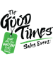 GOOD TIMES™ SALES EVENT